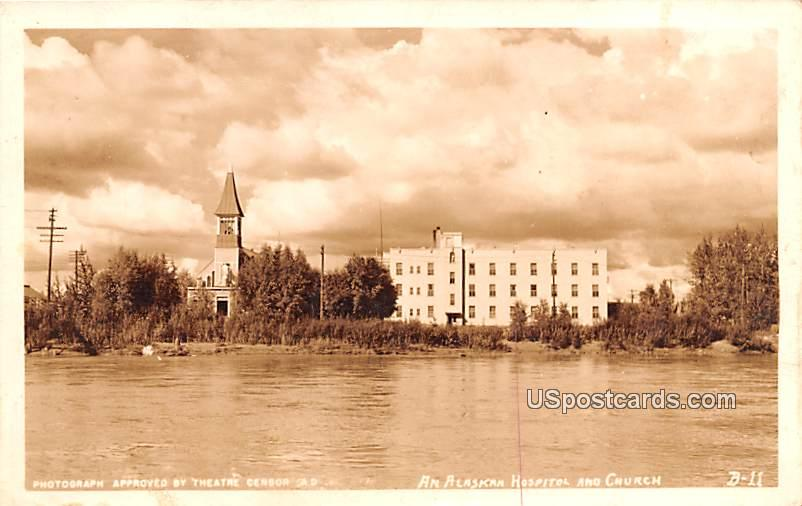 Alaskan Hospital and Church - Fairbanks Postcard