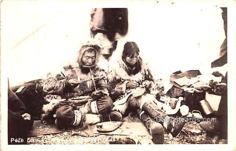 Eskimus Drilling Ivory and Making Mukluks - Misc, Alaska AK Postcard