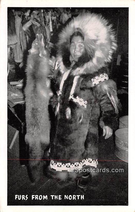 Furs from the North - Misc, Alaska AK Postcard