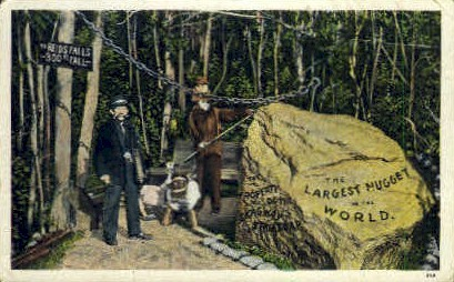 The Largest Nugget in the World - Skagaway, Alaska AK Postcard