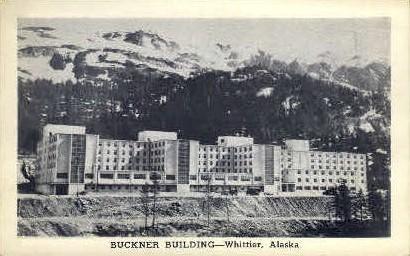 Buckner Building - Whittier, Alaska AK Postcard