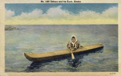 No. 1400 Eskimo and his Kyak - Misc, Alaska AK Postcard
