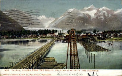 The Wharf, Glacier in the distance - Valdez, Alaska AK Postcard