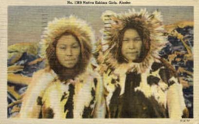 Native Eskimo Girls - Misc, Alaska AK Postcard