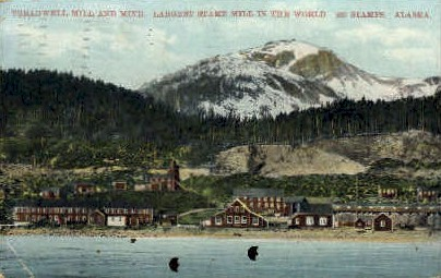 Treadwell Mill and Mine - Misc, Alaska AK Postcard