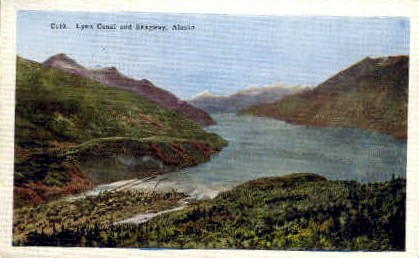 Lynn Canal  - Skagaway, Alaska AK Postcard