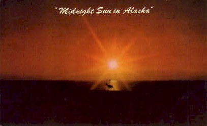 Midnight Sun in Alaska - Misc Postcard