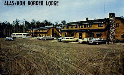 Alas/Kon Border Lodge - Beaver Creek, Alaska AK Postcard