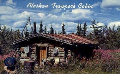 Alaska Trapper's Cabin - Misc Postcard