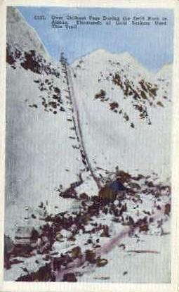 Over Chilkoot Pass - Alaska AK Postcard
