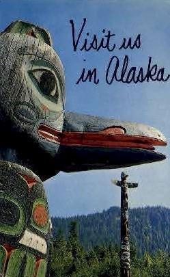 Visit us in Alaska - Misc Postcard