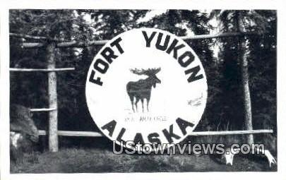 Fort Yukon, AK,;    Fort Yukon, Alaska Postcard