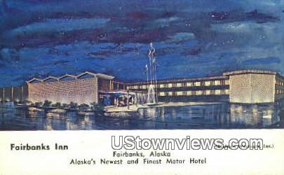 Fairbanks Inn - Alaska AK Postcard