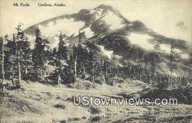 Mt. Eccle - Cordova, Alaska AK Postcard
