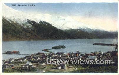 Douglas, AK,;    Douglas, Alaska Postcard