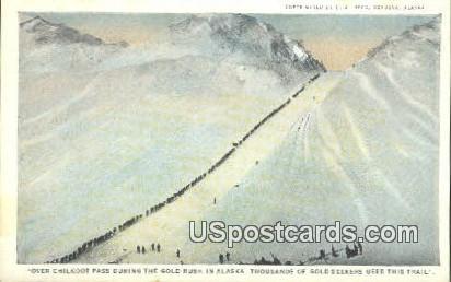 Chilkoot Pass Postcard     ,     Chilkoot Pass - Alaska AK