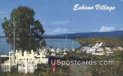 Eskimo Village & Graveyard - Arctic Region, Alaska AK Postcard