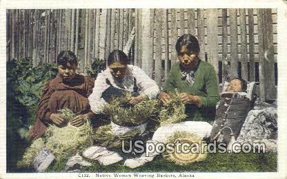 Native Women Weaving Baskets - Misc, Alaska AK Postcard