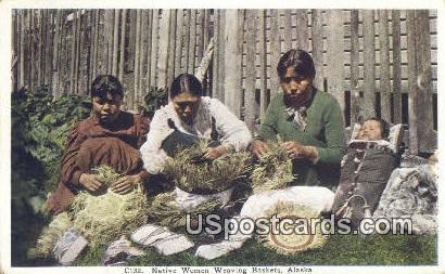 Native Women Weaving Baskets - Misc, Alaska AK Postcard