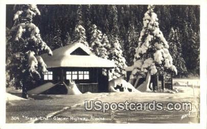 Real Photo - Trails End - Glacier Highway, Alaska AK Postcard