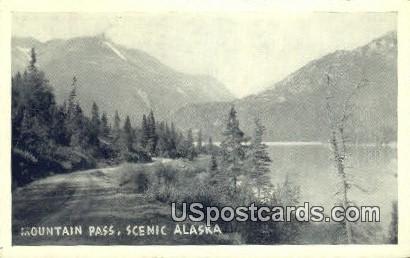 Mountain Pass Postcard     ,     Mountain Pass - Alaska AK