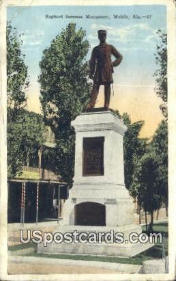 Raphael Semmes Monument - Mobile, Alaska AK Postcard