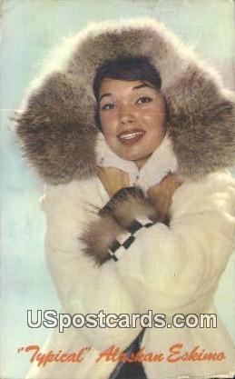 Typical Eskimo Beauty - Misc, Alaska AK Postcard
