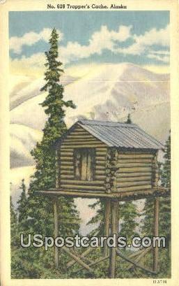 Trapper's Cache - Misc, Alaska AK Postcard