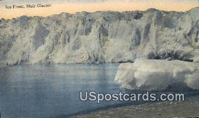 Ice Front - Muir Glacier, Alaska AK Postcard