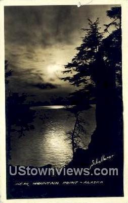 Mountain Point, AK,;    Mountain Point, Alaska Postcard