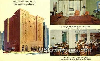 Dinkler Tutwiller - Birmingham, Alabama AL Postcard