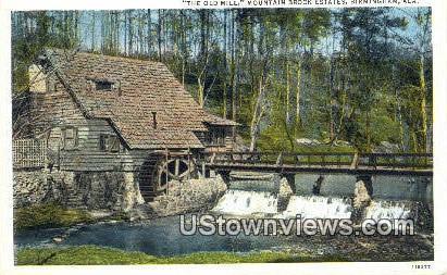 Old Mill, Mountain Brook Estates - Birmingham, Alabama AL Postcard