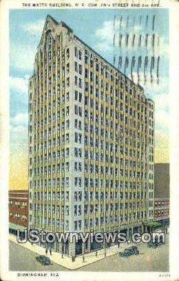 Watts Bldg - Birmingham, Alabama AL Postcard