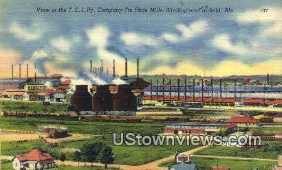 TCI Ry Company, Tin Plate Mills - Birmingham, Alabama AL Postcard