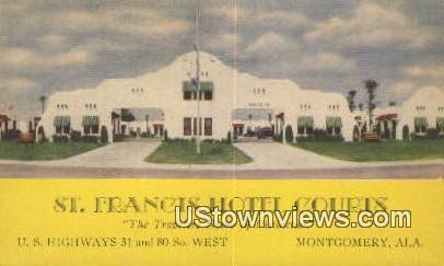 St. Francis Hotel Courts - Montgomery, Alabama AL Postcard