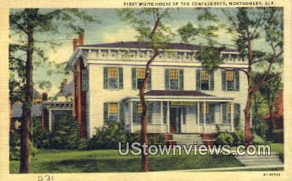 First White House, Confederacy - Montgomery, Alabama AL Postcard