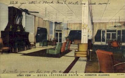 Hotel Jefferson Davis - Anniston, Alabama AL Postcard