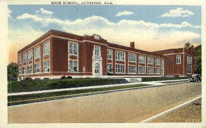 High School - Anniston, Alabama AL Postcard