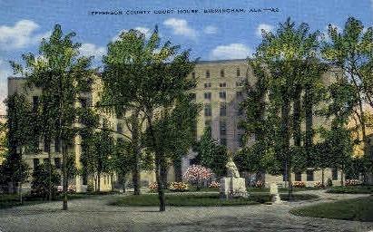 Jefferson County Court House - Birmingham, Alabama AL Postcard