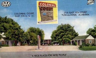 Colonial Court - Tuscaloosa, Alabama AL Postcard