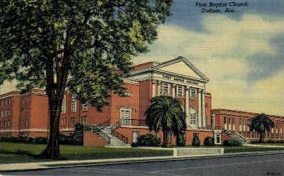 First Baptist Church - Dothan, Alabama AL Postcard