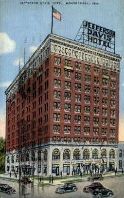 Hotel Jefferson Davis - Montgomery, Alabama AL Postcard