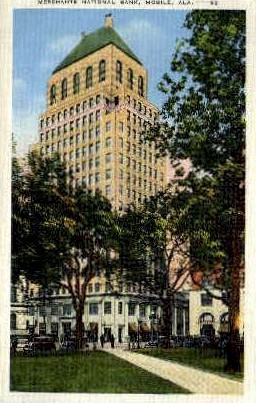 Merchants National Bank - Mobile, Alabama AL Postcard