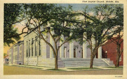 First Baptist Church - Mobile, Alabama AL Postcard