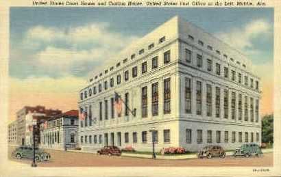 Court and Custom House - Mobile, Alabama AL Postcard