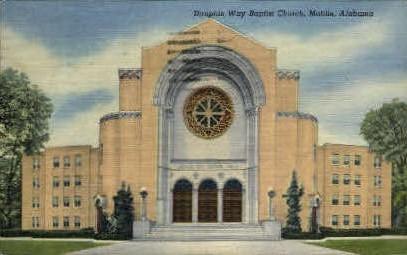 Dauphin Way Baptist Church - Mobile, Alabama AL Postcard