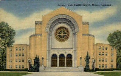 Dauphin Way Baptist Church - Mobile, Alabama AL Postcard
