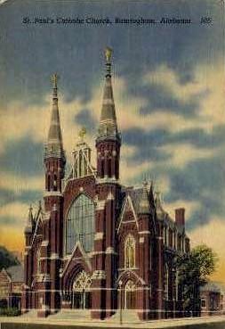 St. Paul's Catholic Church - Birmingham, Alabama AL Postcard