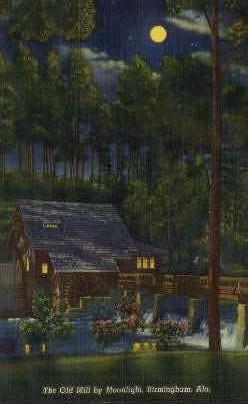 The Old Mill - Birmingham, Alabama AL Postcard