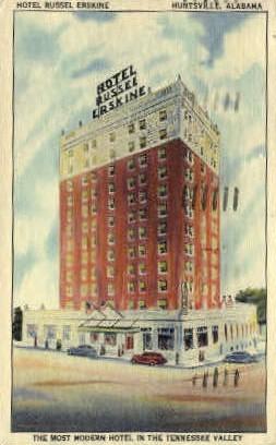 Hotel Russel Erskine - Huntsville, Alabama AL Postcard